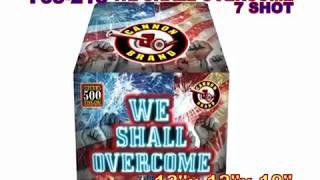 We Shall Overcome 7 Shot Cannon Fireworks (Coming in 2019) | Red Apple Fireworks