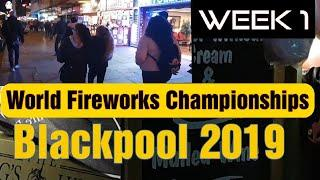 World Fireworks Championships 2019 | Week ONE