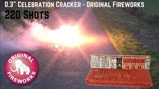 "0.3"" Celebration Cracker - 220 Shots 