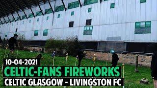 Celtic Fans Fireworks During Silence For Prince Phillip 10.04.2021   Celtic vs Livingston 6:0