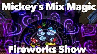 Mickey's Mix Magic Fireworks Show!!