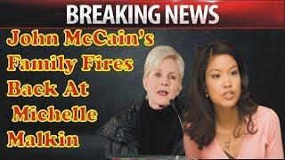 John McCain's Family Fires Back At Michelle Malkin For CPAC Speech, Fireworks Ensue