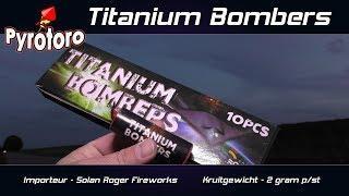 Titanium Bombers - Salon Roger Fireworks (Nieuw 2018)