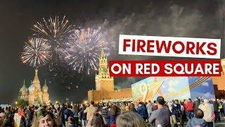 Red Square - VICTORY DAY FIREWORKS!