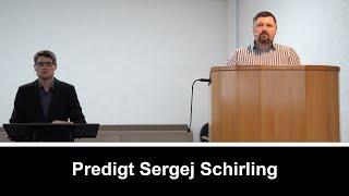 Predigt Sergej Schirling