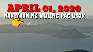 APRIL 01, 2020 TAAL VOLCANO UPDATE