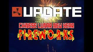Rust Update - 25th January 2020 - Chinese Lunar New Year Fireworks