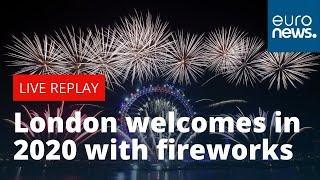 Happy New Year Britain! London welcomes in 2020 with celebratory fireworks