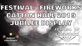 Festival of Fireworks 2019 - Jubilee Fireworks Display.
