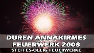 Feuerwerk Annakirmes Duren 2008 - Steffes-Ollig Feuerwerke - Fireworks - Vuurwerk 1-8-2008