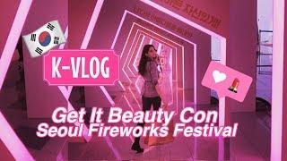 K-VLOG #10 ⎜KOREAN MAKEUP & SEOUL FIREWORKS FESTIVAL