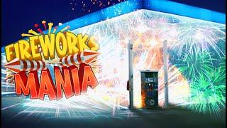 I FILLED A GAS STATION WITH FIREWORKS! - FIREWORKS MANIA