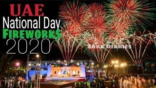 UAE National Day Fireworks |UAE National Day  |49th UAE National Day 2020 | ليوم الوطني الإمارات 49