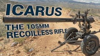 Dangerous Bob's 105mm recoilless rifle named Icarus