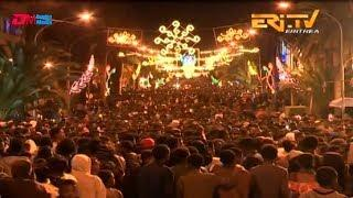ERi-TV - 2019 Independence Day Festivities: Fireworks & Street Celebrations - Part III of IV
