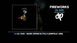 Lil Xan - Fireworks (FULL MIXTAPE)