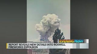 August 27 Evening Rush: New details revealed about Roswell fireworks explosion
