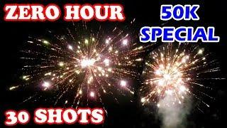 Zero Hour from Sony Fireworks - 30 Shots Repeater - 50K Subs Special