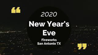 2020 New Year's Eve Fireworks San Antonio