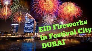 EID Fireworks in Dubai Festival City || Syed ALI