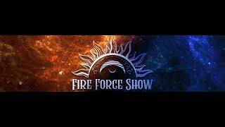 Фаер шоу Fire Force Show